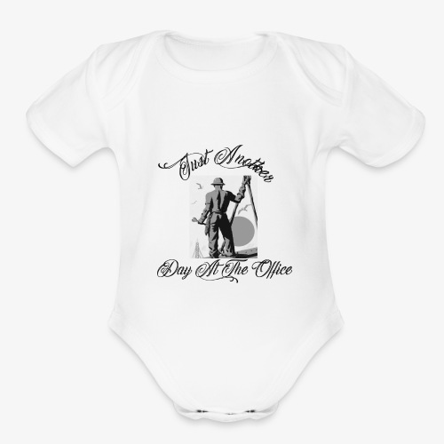 Just Another Day At the Office Ironworker - Organic Short Sleeve Baby Bodysuit