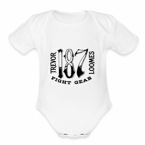 Trevor Loomes 187 Fight Gear Street Wear Logo - Organic Short Sleeve Baby Bodysuit