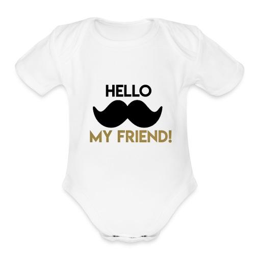 Hello my friend - Organic Short Sleeve Baby Bodysuit