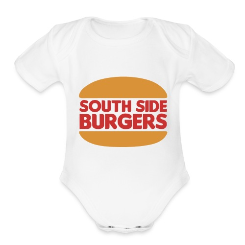 South Side Burgers - Organic Short Sleeve Baby Bodysuit