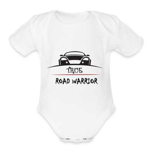 True Road Warrior - Organic Short Sleeve Baby Bodysuit