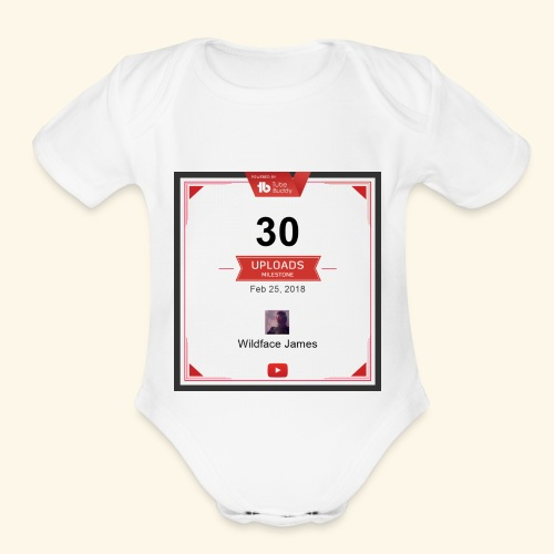 My youtube channel 30 uploads achievement - Organic Short Sleeve Baby Bodysuit