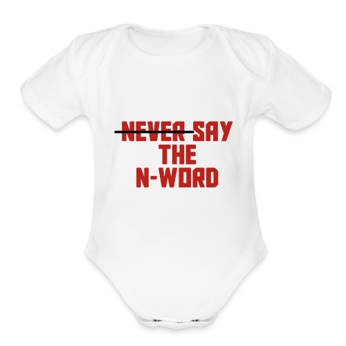 N Word - Organic Short Sleeve Baby Bodysuit