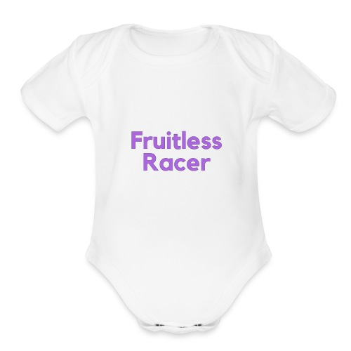 The Original Fruitless Racer Text Merch - Organic Short Sleeve Baby Bodysuit