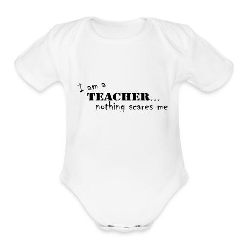 Nothing-Scares-me3 - Organic Short Sleeve Baby Bodysuit