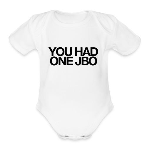 YOU HAD ONE JOB - Organic Short Sleeve Baby Bodysuit