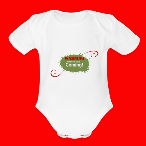 Christmas_is_Coming - Organic Short Sleeve Baby Bodysuit