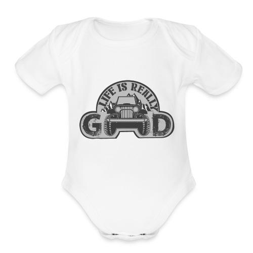 Life Is Really Good Jeep - Organic Short Sleeve Baby Bodysuit
