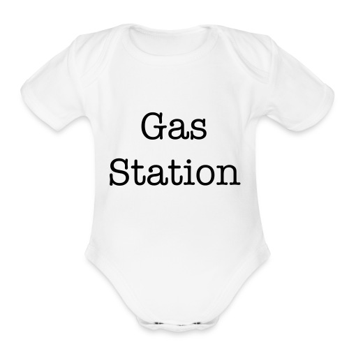 Gas Station baby gift - Organic Short Sleeve Baby Bodysuit