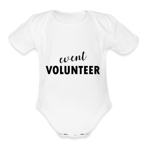 event volunteer - Organic Short Sleeve Baby Bodysuit