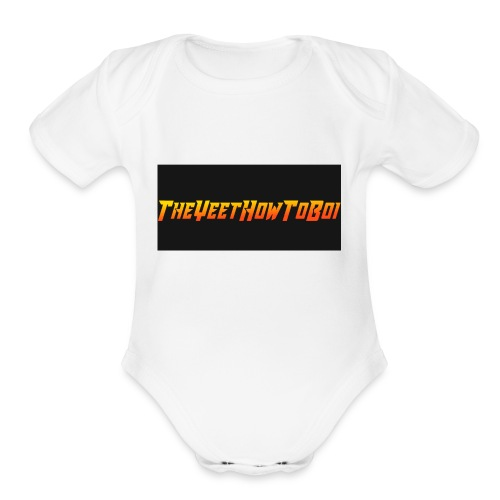 TheYeetHowToBoi Logo - Organic Short Sleeve Baby Bodysuit