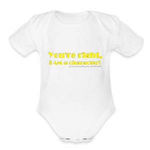 I'm a Character! - Short Sleeve Baby Bodysuit