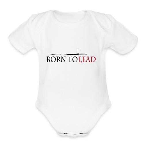 BORN TO LEAD SHIRT - Organic Short Sleeve Baby Bodysuit