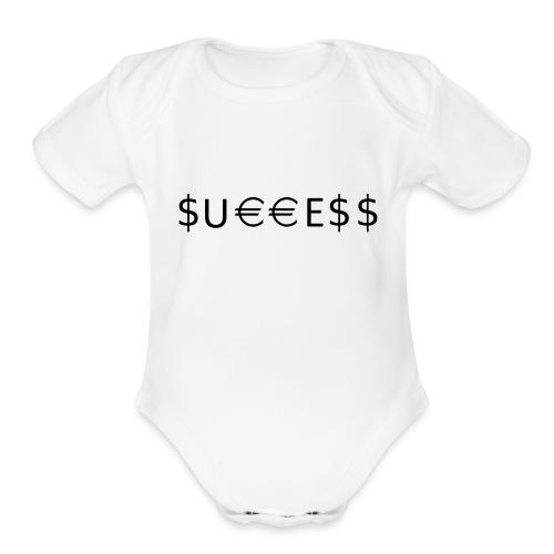Money is Success. Success is Money - Organic Short Sleeve Baby Bodysuit