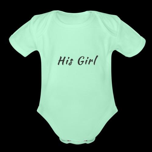 His Girl - Organic Short Sleeve Baby Bodysuit