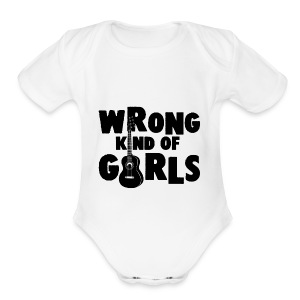 Wrong Kind of Girls - Short Sleeve Baby Bodysuit