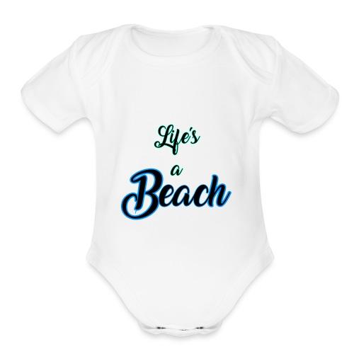 Life's a Beach - Organic Short Sleeve Baby Bodysuit