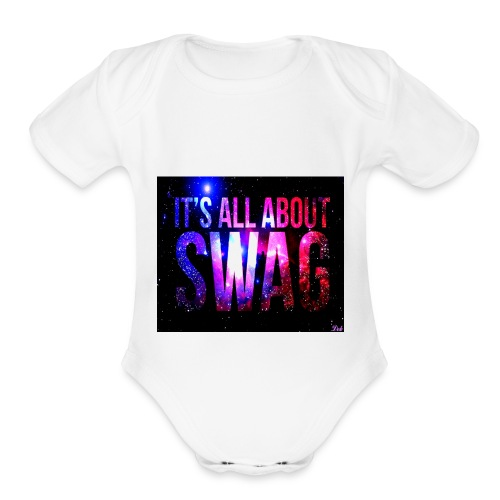 SWAG IS LIFE - Organic Short Sleeve Baby Bodysuit