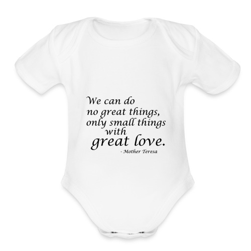 SmallThingsWithGreatLove quote - Organic Short Sleeve Baby Bodysuit