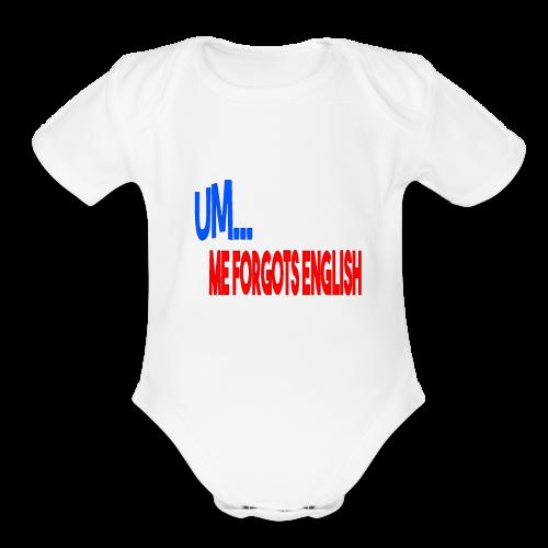 ME FORGOT ENGLISH - Organic Short Sleeve Baby Bodysuit