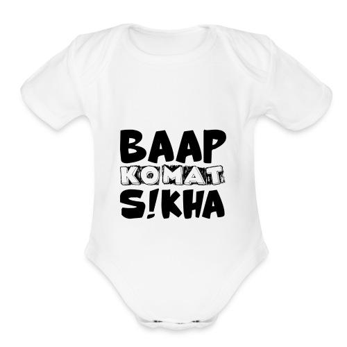 BAAP KO MAT S!KHA - Organic Short Sleeve Baby Bodysuit