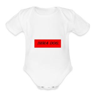 IM A DOG - Short Sleeve Baby Bodysuit