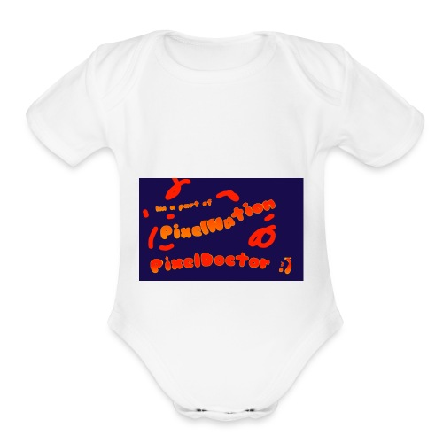 Im a part of pixel nation - Organic Short Sleeve Baby Bodysuit