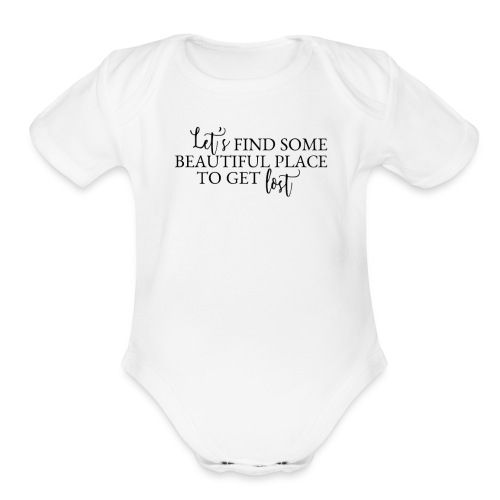 Let s Get Lost - Organic Short Sleeve Baby Bodysuit