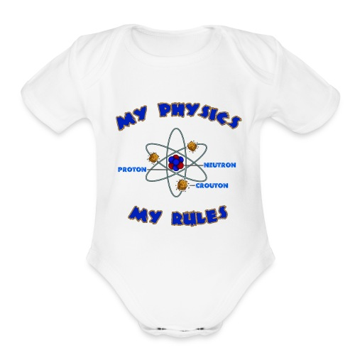 My physics - my rules! - Organic Short Sleeve Baby Bodysuit