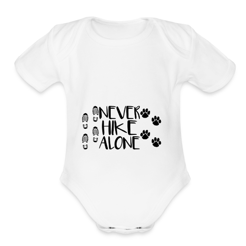 Never Hike Alone - Organic Short Sleeve Baby Bodysuit