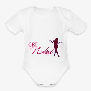 Get Naked - Short Sleeve Baby Bodysuit