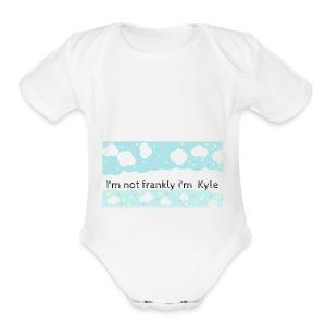 I'm not frankly i'm Kyle - Short Sleeve Baby Bodysuit