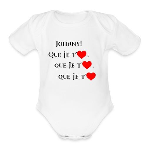 JOHNNY , Que je t'aiùme - Organic Short Sleeve Baby Bodysuit