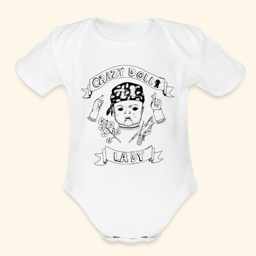 crazy doll lady - Organic Short Sleeve Baby Bodysuit