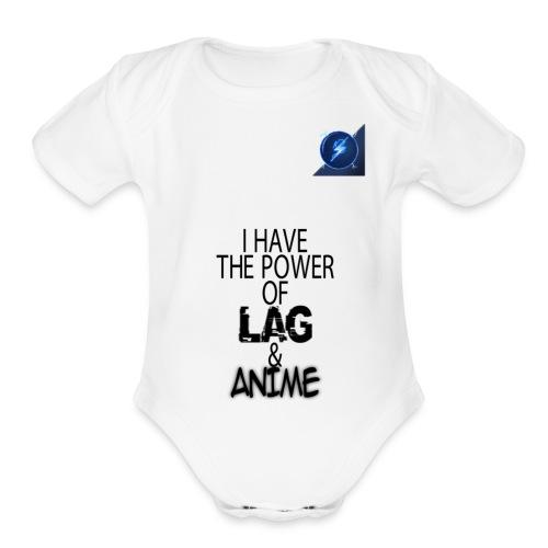 I Have The Power of Lag & Anime - Organic Short Sleeve Baby Bodysuit