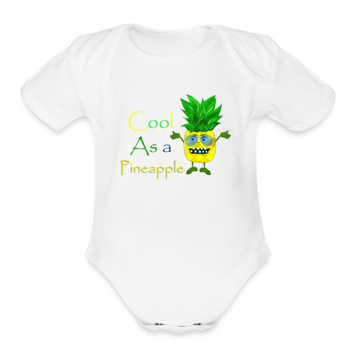 Cool as a pineapple - Organic Short Sleeve Baby Bodysuit