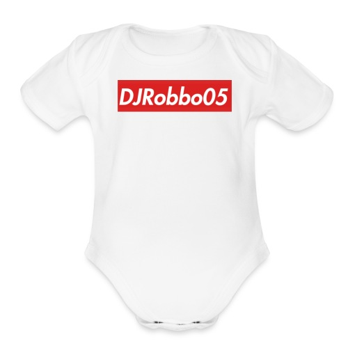 DJRobbo05 Supreme Merch - Organic Short Sleeve Baby Bodysuit
