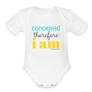 Conceived Therefore I am - Short Sleeve Baby Bodysuit