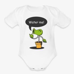 Water Me! Hydrate Your Life! - Short Sleeve Baby Bodysuit