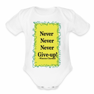 NeverNeverNeverGiveUp - Short Sleeve Baby Bodysuit