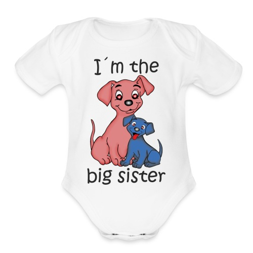 I'm the Big Sister - Organic Short Sleeve Baby Bodysuit