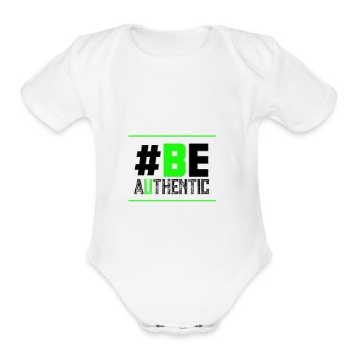 Be Authentic T-shirt - Organic Short Sleeve Baby Bodysuit