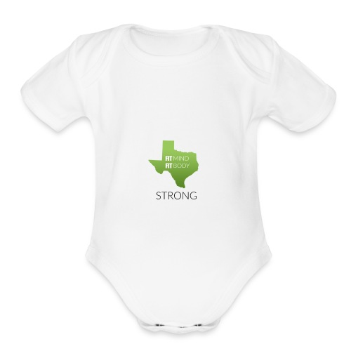 fit mind fit body strong - Organic Short Sleeve Baby Bodysuit