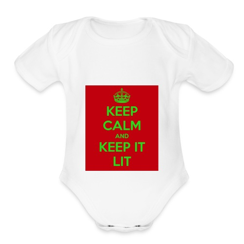KEEP CALM AND KEEP IT LIT - Organic Short Sleeve Baby Bodysuit