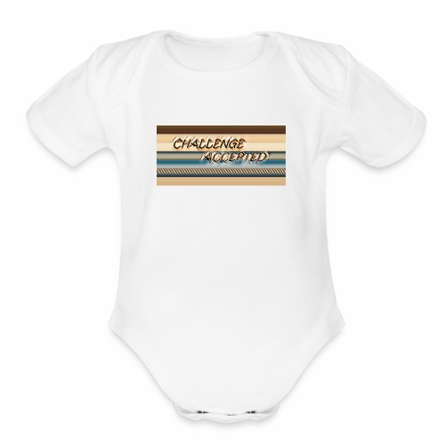 challenge accepted - Organic Short Sleeve Baby Bodysuit