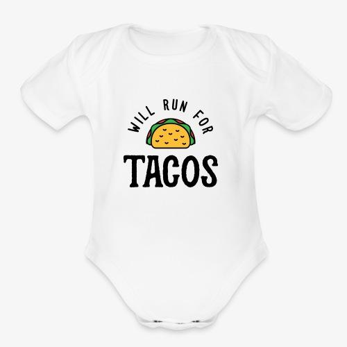 Will Run For Tacos v2 - Organic Short Sleeve Baby Bodysuit