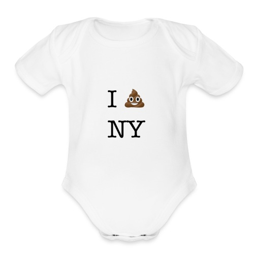 I poop NY - Organic Short Sleeve Baby Bodysuit