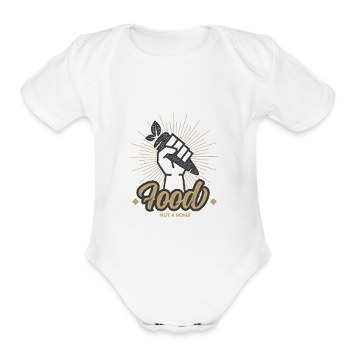 Food Not Bomb - Organic Short Sleeve Baby Bodysuit