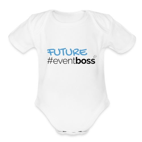 Future Event Boss - Organic Short Sleeve Baby Bodysuit