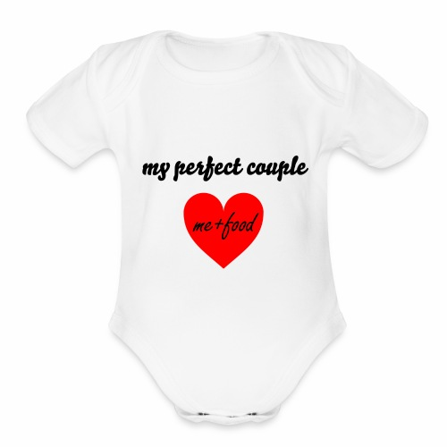 My perfect couple. - Organic Short Sleeve Baby Bodysuit